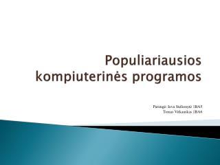 Populiariausios kompiuterines programos