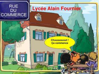 Lyc e Alain Fournier
