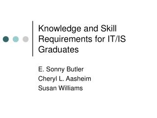 Knowledge and Skill Requirements for IT
