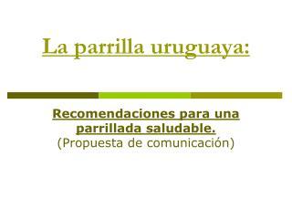 La parrilla uruguaya: