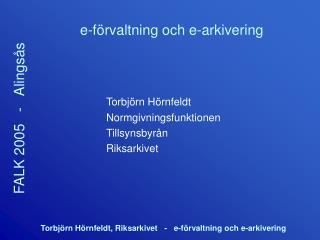 E-f rvaltning och e-arkivering