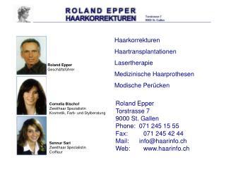 Haarkorrekturen Haartransplantationen Lasertherapie Medizinische Haarprothesen Modische Per cken