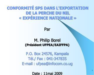 CONFORMIT  SPS DANS LEXPORTATION  DE LA PERCHE DU NIL    EXP RIENCE NATIONALE