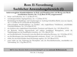 Rom II-Verordnung Sachlicher Anwendungsbereich 1