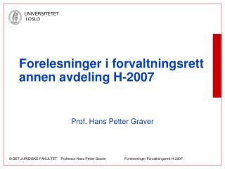 Forelesninger i forvaltningsrett annen avdeling H-2007