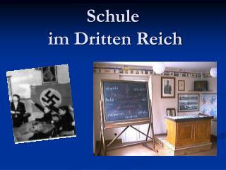 Schule  im Dritten Reich