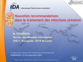 Nouvelles recommandations  dans le traitement des infections urinaires