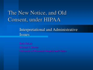 The New Notice, and Old Consent, under HIPAA