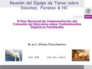 Reuni n del Equipo de Tarea sobre Dioxinas, Furanos  HC
