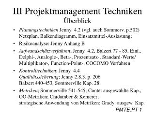 III Projektmanagement Techniken  berblick