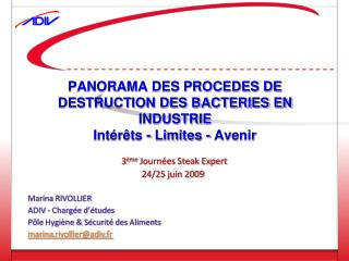 PANORAMA DES PROCEDES DE DESTRUCTION DES BACTERIES EN INDUSTRIE Int r ts - Limites - Avenir