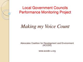 Local Government Councils Performance Monitoring Project   Making my Voice Count