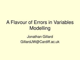 A Flavour of Errors in Variables Modelling
