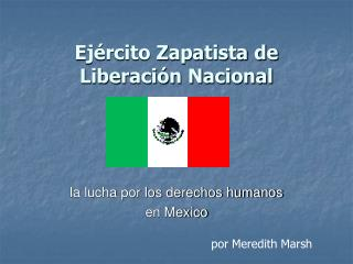 Ej rcito Zapatista de Liberaci n Nacional