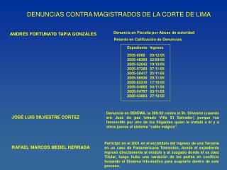 DENUNCIAS CONTRA MAGISTRADOS DE LA CORTE DE LIMA