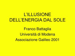 L ILLUSIONE  DELL ENERGIA DAL SOLE