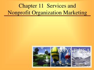 Chapter 11  Services and Nonprofit Organization Marketing