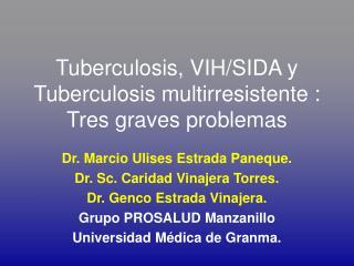 Tuberculosis, VIH