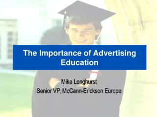 The Importance of Advertising Education