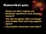 Romerriket quiz.