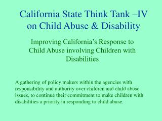 California State Think Tank  IV on Child Abuse  Disability