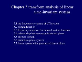 Chapter 5 transform analysis of linear                    time-invariant system