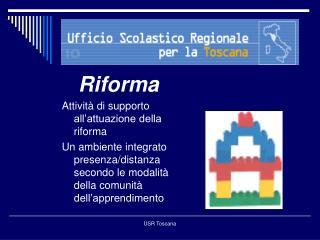 Riforma Attivit  di supporto all attuazione della riforma Un ambiente integrato presenza