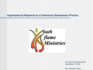Organisational Response to a Community Development Process