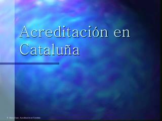 Acreditaci n en Catalu a