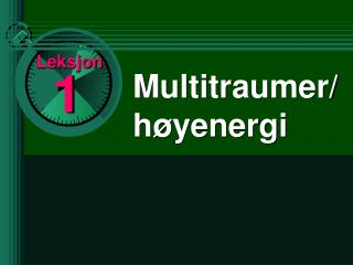 Multitraumer