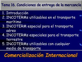 Tema 16. Condiciones de entrega de la mercanc a