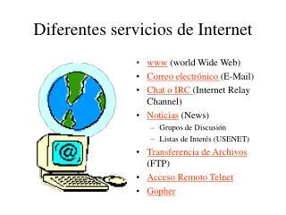 Diferentes servicios de Internet