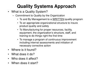 Quality Systems Approach