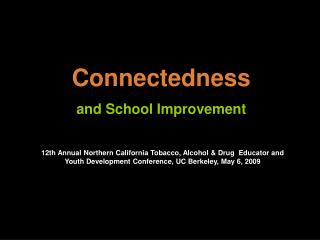 Connectedness and School Improvement