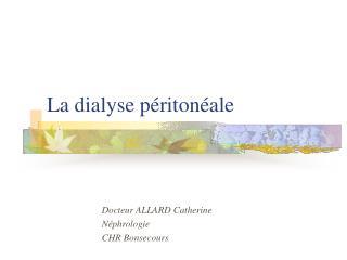 La dialyse p riton ale