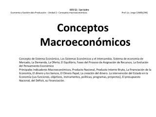 ISFD 52   San Isidro Econom a y Gesti n dela Producci n   Unidad 2  Conceptos macroecon micos.