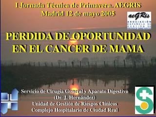 PERDIDA DE OPORTUNIDAD EN EL CANCER DE MAMA