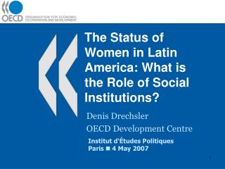 The Status of Women in Latin America: What is the Role of Social Institutions