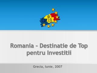 Romania   Destinatie de Top pentru Investitii