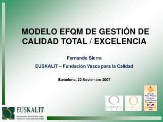 MODELO EFQM DE GESTI N DE CALIDAD TOTAL