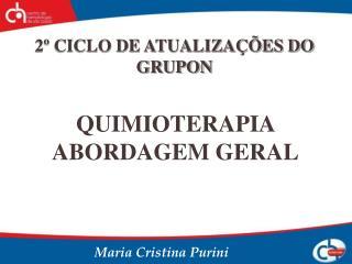 QUIMIOTERAPIA  ABORDAGEM GERAL
