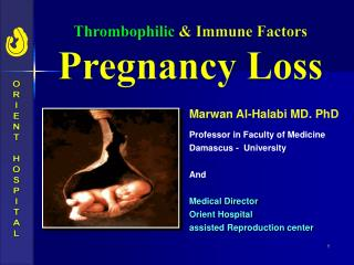 Thrombophilic  Immune Factors Pregnancy Loss