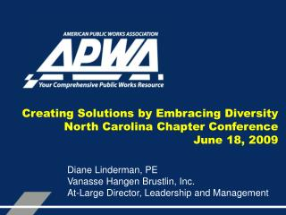 Creating Solutions by Embracing Diversity North Carolina Chapter Conference June 18, 2009
