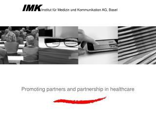 IMK Institut f r Medizin und Kommunikation AG, Basel