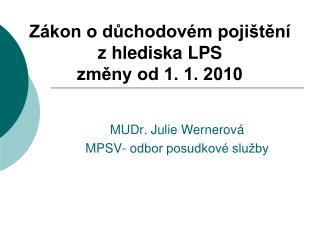Z kon o duchodov m poji ten  z hlediska LPS  zmeny od 1. 1. 2010