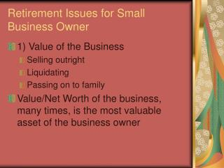 Retirement Issues for Small Business Owner