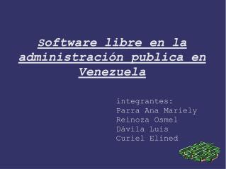 Software libre en la administraci n publica en Venezuela