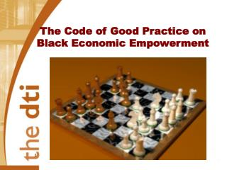 The Code of Good Practice on Black Economic Empowerment