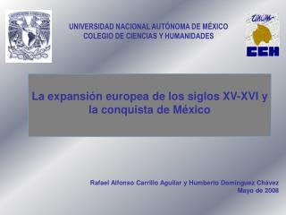 La expansi n europea de los siglos XV-XVI y la conquista de M xico