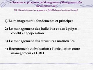 Syst mes et processus de Management Management des organisations 2   M1 Master Sciences du management  MSG2 herve.chom